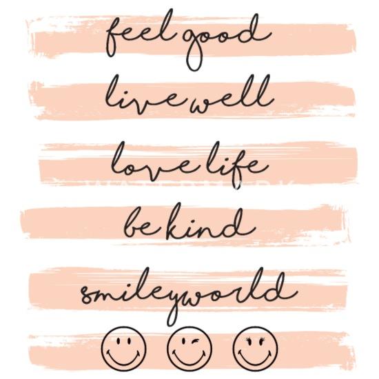Smiley World Feel Good Lebensmotto Spruch Frauen Oversize T