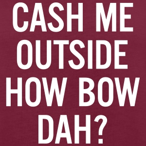 cash me outside How Bow Dah?
