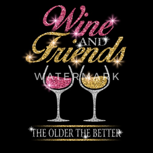 Wine Friends Birthday Gift Womens Loose Fit T Shirt
