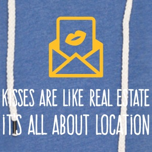 Kisses Are Like Real Estate. Location, Location, L - Light Unisex Sweatshirt Hoodie