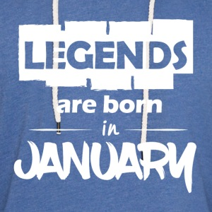 Legends are born in January - Light Unisex Sweatshirt Hoodie