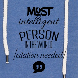 De fleste intelligent person i verden - Let sweatshirt med hætte, unisex