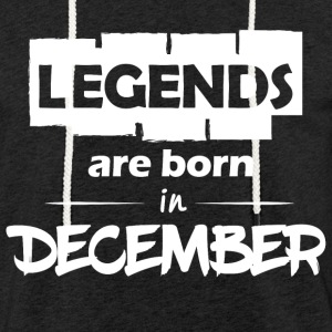 Legends are born in December - Light Unisex Sweatshirt Hoodie