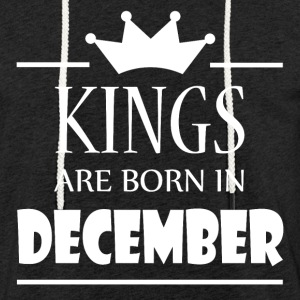 Kings are born in December - Light Unisex Sweatshirt Hoodie