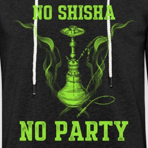 No Shisha no Party - Light Unisex Sweatshirt Hoodie