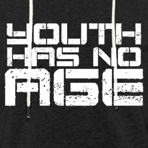 Youth has no Age - Light Unisex Sweatshirt Hoodie