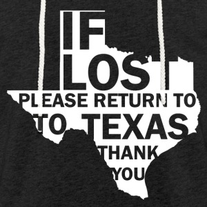 If dissolves Texas - Light Unisex Sweatshirt Hoodie