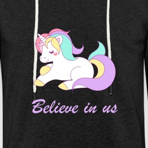 Believe in unicorns - Light Unisex Sweatshirt Hoodie