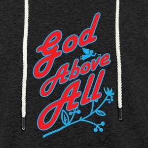 God Above All - Light Unisex Sweatshirt Hoodie