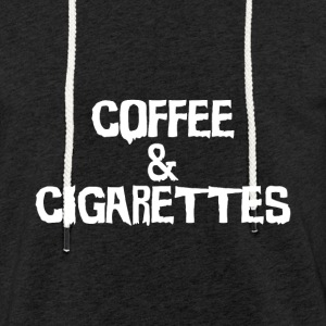 Coffee & Cigarettes. Color choice - Light Unisex Sweatshirt Hoodie