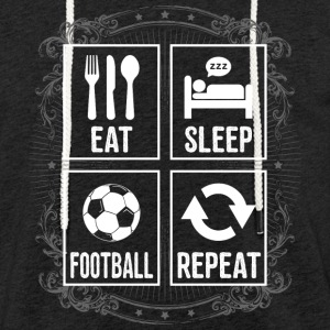 Eat Sleep CALCIO REPEAT - Felpa con cappuccio leggera unisex