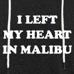 I Left My Heart In Malibu - Sweat-shirt à capuche léger unisexe