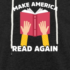 Make America read again - Light Unisex Sweatshirt Hoodie