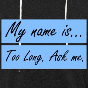 What-is-your-name - Lichte hoodie unisex