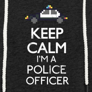 Keep calm I'm a police officer Shirt - Leichtes Kapuzensweatshirt Unisex