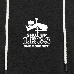 Shut Up Jambes One More Set - Sweat-shirt à capuche léger unisexe