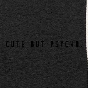 Cute but psycho - Light Unisex Sweatshirt Hoodie