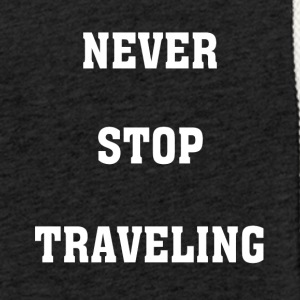 Never Stop Traveling - Light Unisex Sweatshirt Hoodie