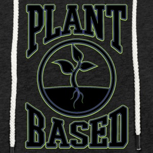 vegan t shirt plant based - Light Unisex Sweatshirt Hoodie