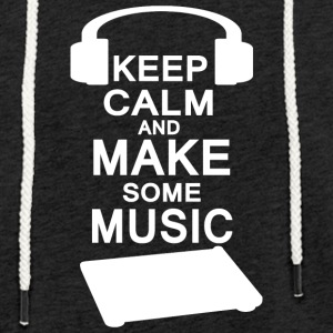 KEEP KALM make music - Light Unisex Sweatshirt Hoodie