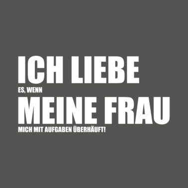 lustige Sprüche - hungrige Ehefrau Männer Premium T-Shirt ...