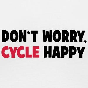 Don't worry, cycle happy - Frauen Bio-Langarmshirt