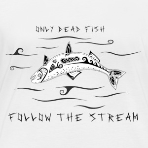 Only Dead Fish Follow The Stream (Norse Saying) - Frauen Bio-Langarmshirt