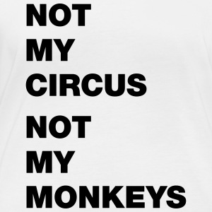 not my circus not my monkeys - Women's Organic Longsleeve Shirt by Stanley & Stella