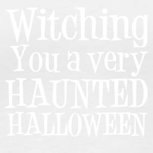 Witching You a Very Haunted Halloween White - Women's Organic Longsleeve