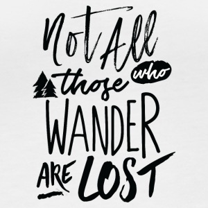Not all who wander are lost - Women's Organic Longsleeve