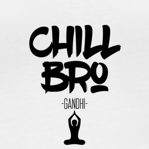 Chill Out Bro - Women's Organic Longsleeve