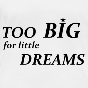 Too Big for little Dreams - Women's Organic Longsleeve Shirt by Stanley & Stella