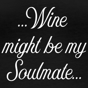 Wine might be my soulmate - Women's Organic Longsleeve Shirt by Stanley & Stella