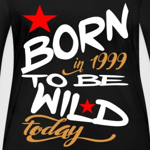 Born in 1999 to be Wild Today - Women's Organic Longsleeve Shirt by Stanley & Stella