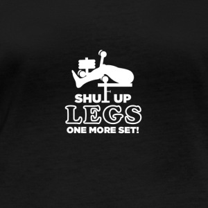 Shut Up Legs One More Set - Frauen Bio-Langarmshirt
