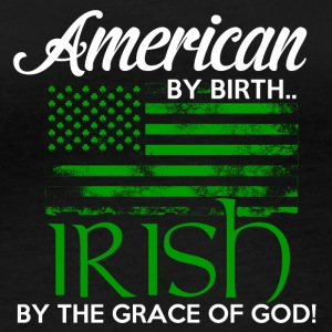 American by Birth - Irish by the grace of God - Women's Organic Longsleeve