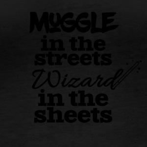 Muggle in the streets wizard in the sheets - Women's Organic Longsleeve