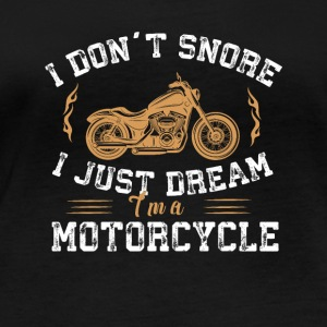 I'm a motorcycle - I don't snore,I just dream. - Women's Organic Longsleeve Shirt by Stanley & Stella
