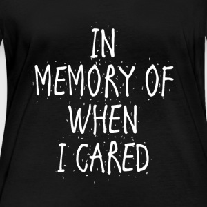 In memory of when I cared - Women's Organic Longsleeve Shirt by Stanley & Stella