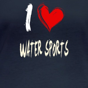 I love water sports - Women's Organic Longsleeve