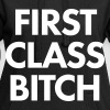 first class bitch - Hoodie-Kleid