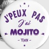 j'peux pas j'ai mojito - Badge grand 56 mm