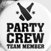Party Crew Team Member partys birthday jubilee - Buttons small 25 mm