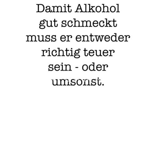 Lustiger Spruch Lustig Spruche Alkohol Buttons Klein Spreadshirt