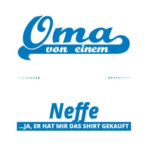 Geschenk Geburtstag Stolze Oma Von Neffe Von N89 Ok Spreadshirt