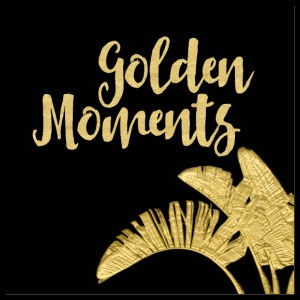 Moments d'or