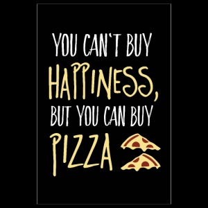 Can not buy happiness, but pizza