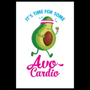 It's Time For Some Avo Cardio