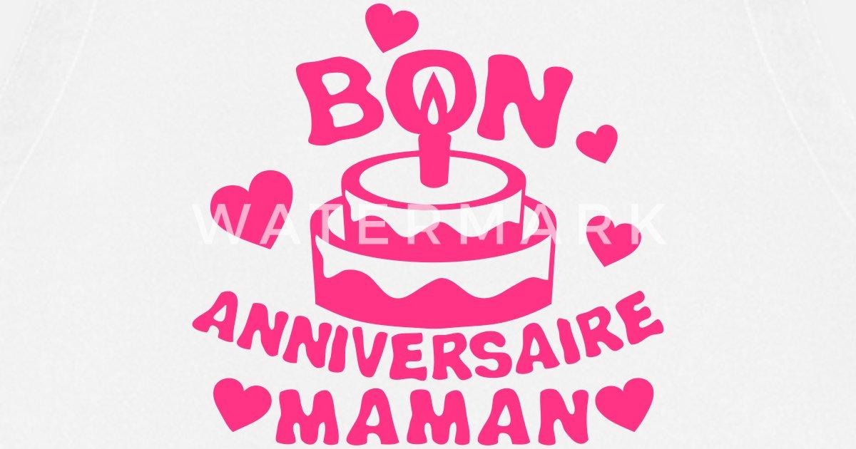 Bon Anniversaire Maman Gateau Bougie Tablier Spreadshirt