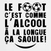 football alcool longue saoule citation - Tablier de cuisine